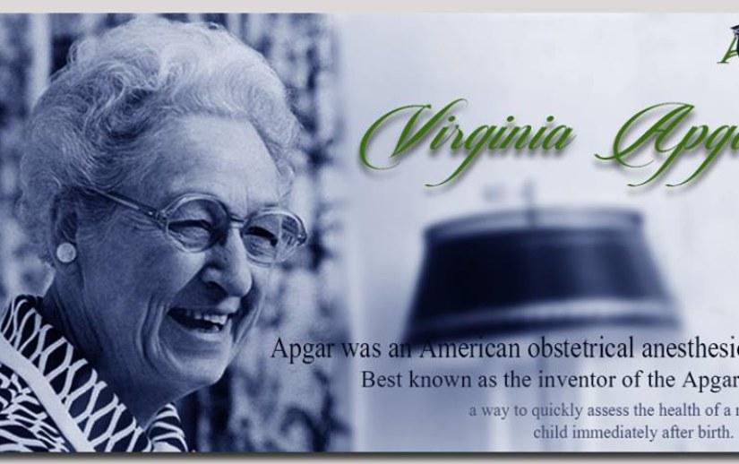 Celebrating the 109th birthday of Dr Virginia Apgar