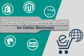 The best E-commerce Platforms for Online Businesses
