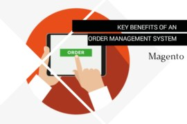 Key Benefits Of An Order Management System