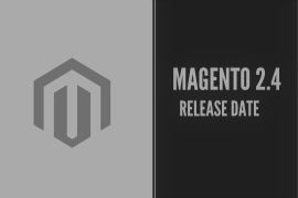 Magento 2.4 will be released with General Availability