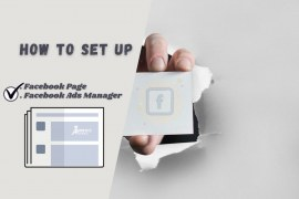 How To Set Up Facebook Page & Ads Manager?